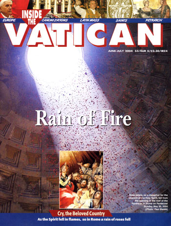June-July 2004 issue of Inside the Vatican magazine