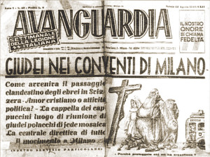The front page of a newspaper close to the German SS during World War II denounces the protection received by Jews in Milan's Catholic convents.