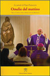 'Morning Homilies', by Pope Francis.
