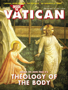 June July 2011 issue of Inside the Vatican magazine