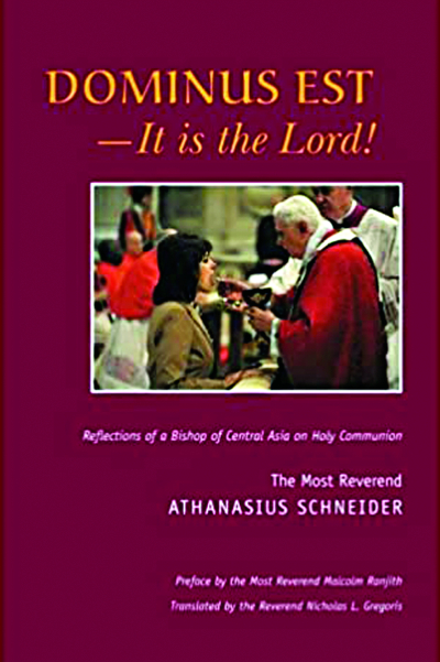 Dominus Est - It Is the Lord! Reflections of a Bishop of Central Asia on Holy Communion